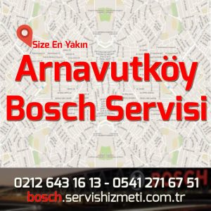 arnavutköy bosch servisi